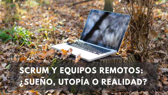 Scrum y equipos remotos